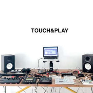 Touch&Play